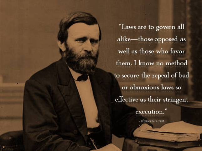 Laws are to govern all alike—those opposed