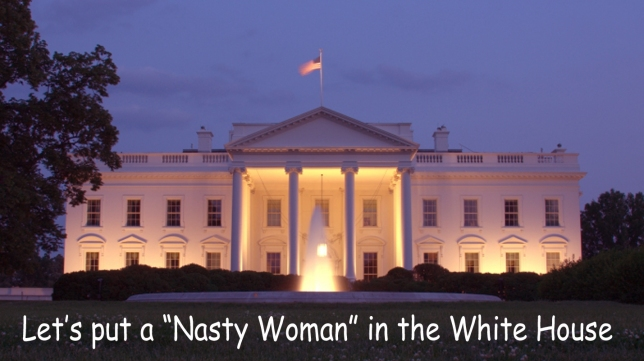 nasty-woman-in-the-white-house